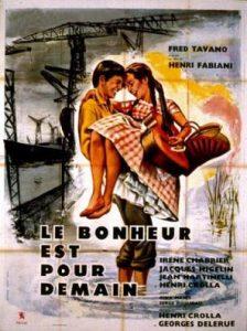 le_bonheur_est_pour_demain_affiche_1962